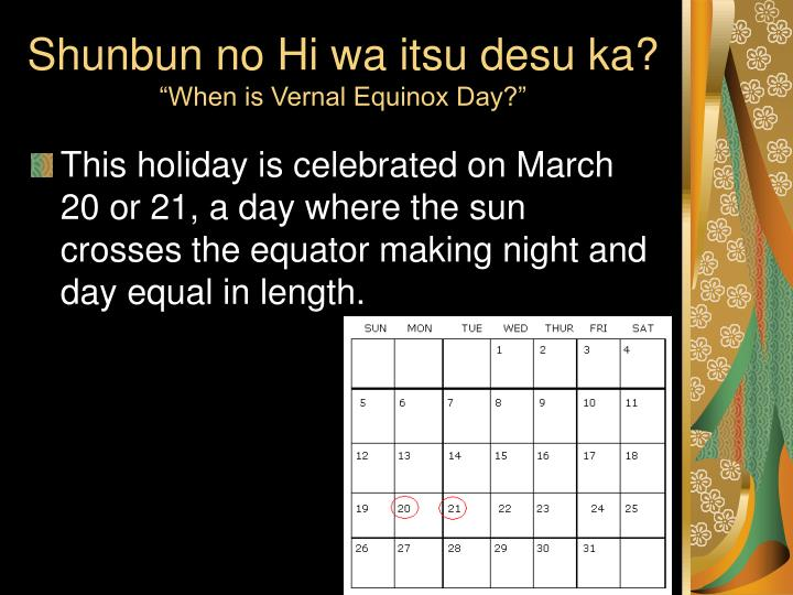 Shunbun no hi wa itsu desu ka when is vernal equinox day