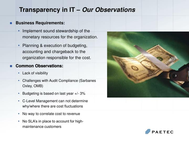 Transparency in IT –