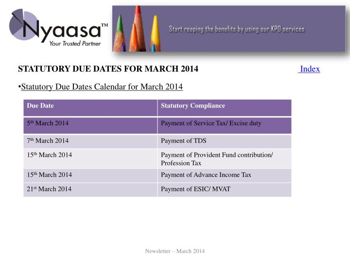 STATUTORY DUE DATES FOR MARCH 2014