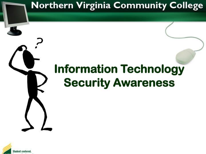 Information Technology Security Awareness