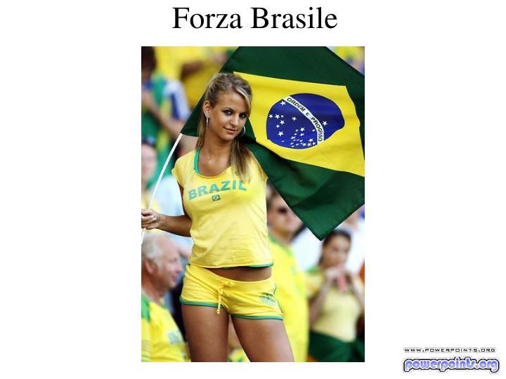 Forza Brasile