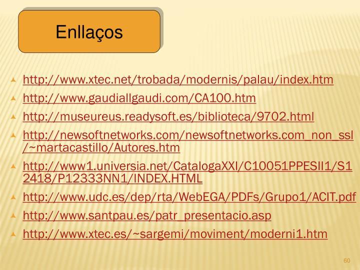 http://www.xtec.net/trobada/modernis/palau/index.htm