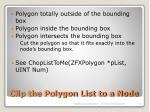 clip the polygon list to a node