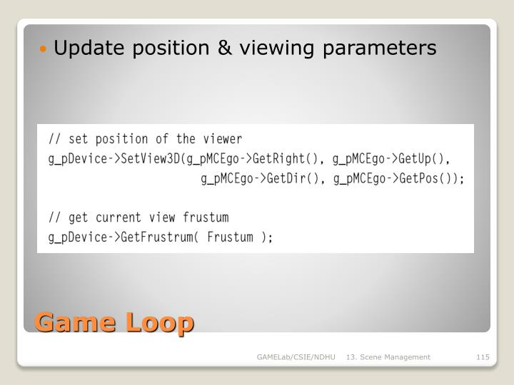 Update position & viewing parameters