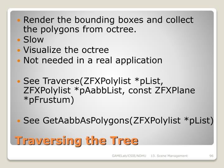 Render the bounding boxes and collect the polygons from octree.