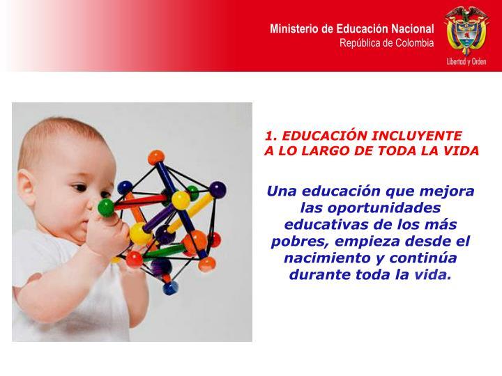 1. EDUCACIÓN INCLUYENTE