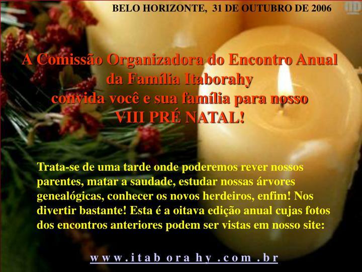 BELO HORIZONTE,  31 DE OUTUBRO DE 2006