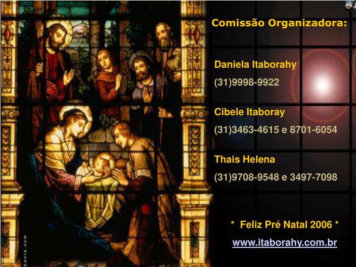 Comissão Organizadora: