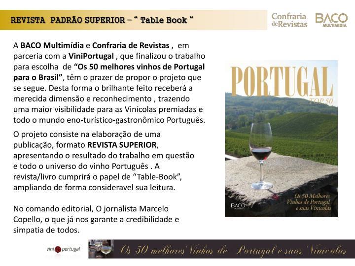 """REVISTA  PADRÃO SUPERIOR – """" Table Book """""""
