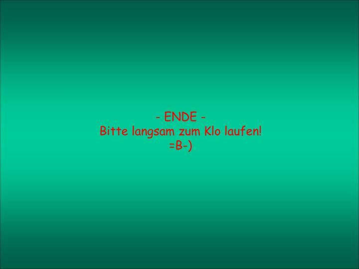 - ENDE -
