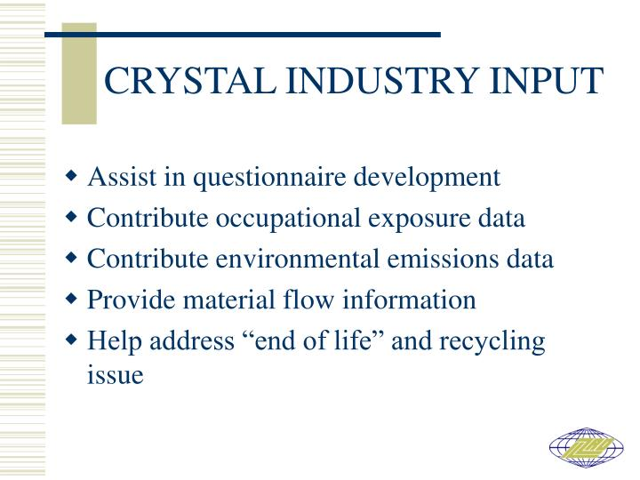 CRYSTAL INDUSTRY INPUT