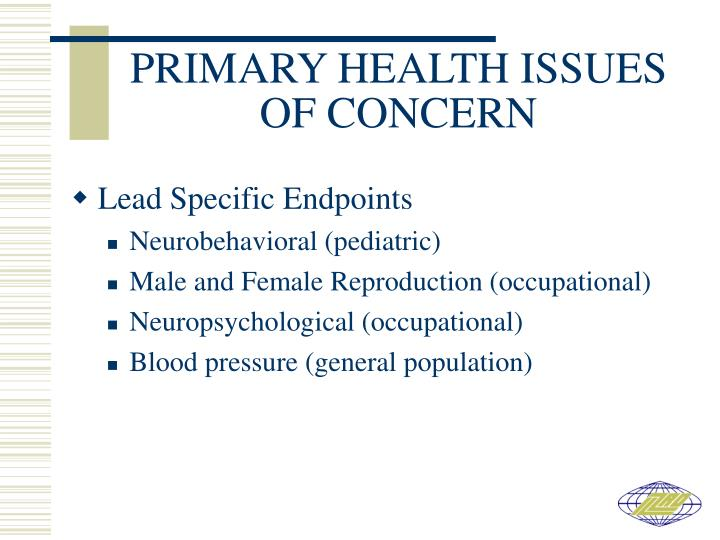 PRIMARY HEALTH ISSUES OF CONCERN