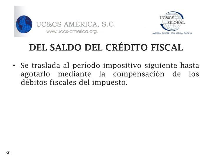 DEL SALDO DEL CRÉDITO FISCAL