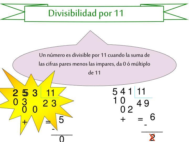 Divisibilidad por 11