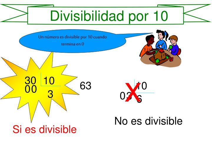 Divisibilidad por 10