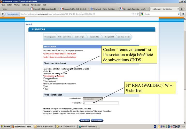 """Cocher """"renouvellement"""" si l'association a déjà bénéficié de subventions CNDS"""