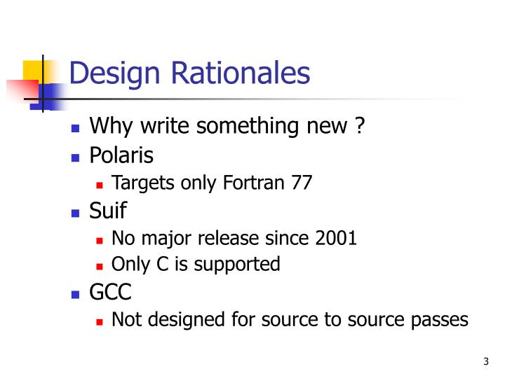 Design rationales