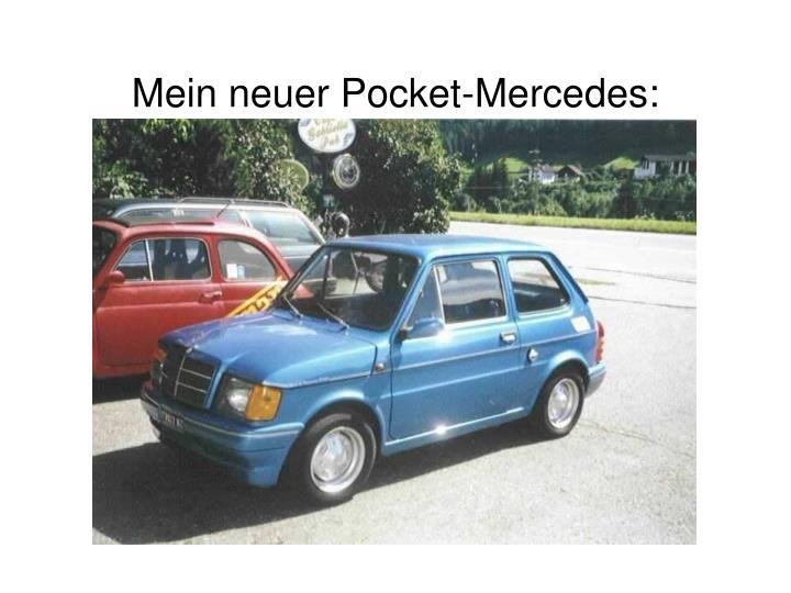 Mein neuer Pocket-Mercedes: