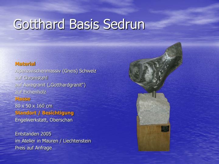 Gotthard Basis Sedrun
