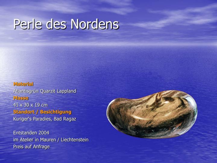 Perle des Nordens