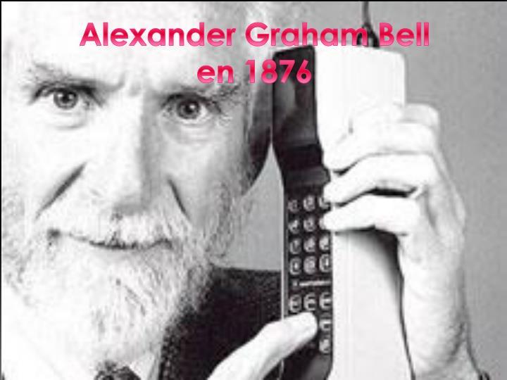 Alexander Graham Bell en 1876