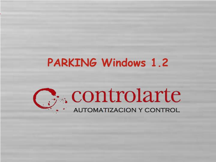 Parking windows 1 2