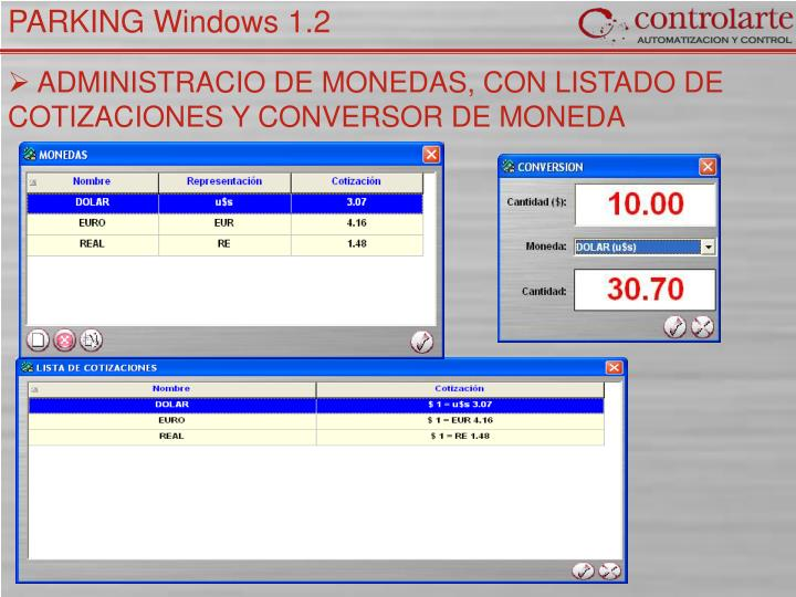 ADMINISTRACIO DE MONEDAS, CON LISTADO DE COTIZACIONES Y CONVERSOR DE MONEDA