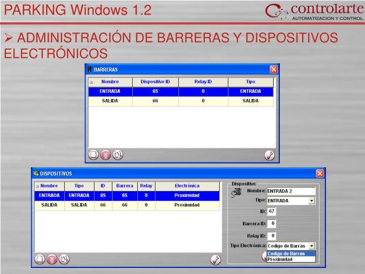 ADMINISTRACIÓN DE BARRERAS Y DISPOSITIVOS ELECTRÓNICOS