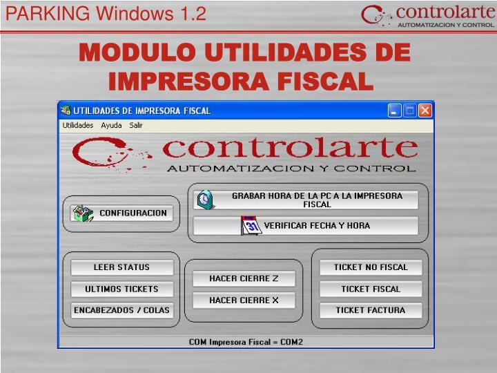 MODULO UTILIDADES DE IMPRESORA FISCAL