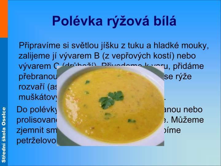 Polévka rýžová bílá