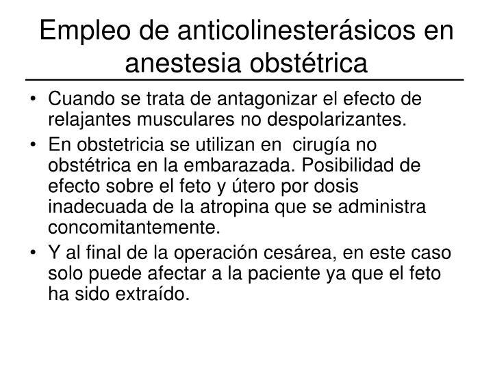 Empleo de anticolinesterásicos en anestesia obstétrica