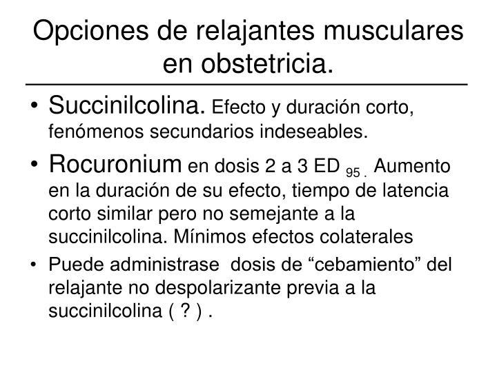 Opciones de relajantes musculares en obstetricia.