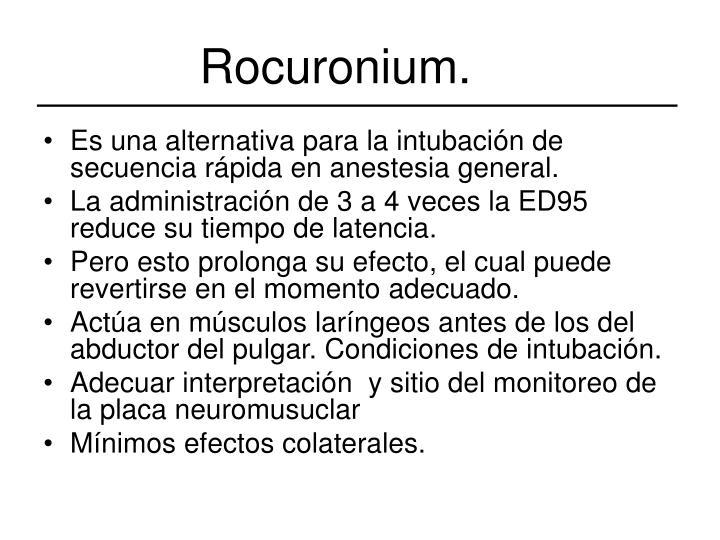 Rocuronium.