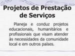 projetos de presta o de servi os
