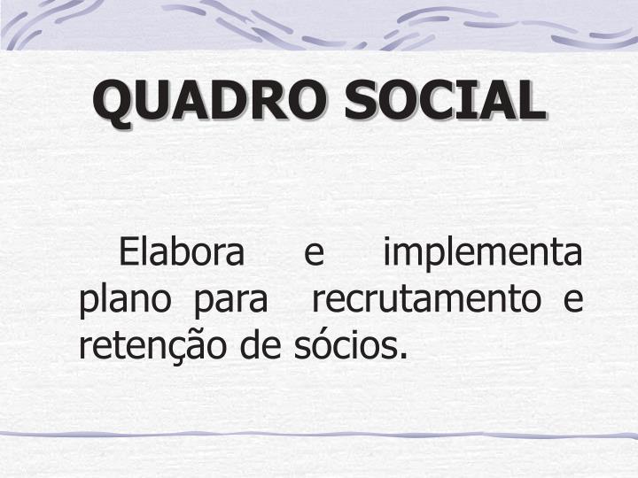 QUADRO SOCIAL