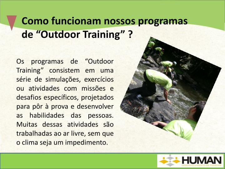 """Como funcionam nossos programas de """"Outdoor Training"""" ?"""