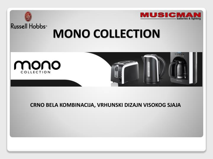 MONO COLLECTION