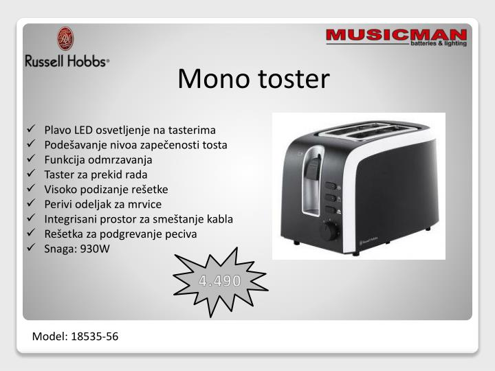 Mono toster