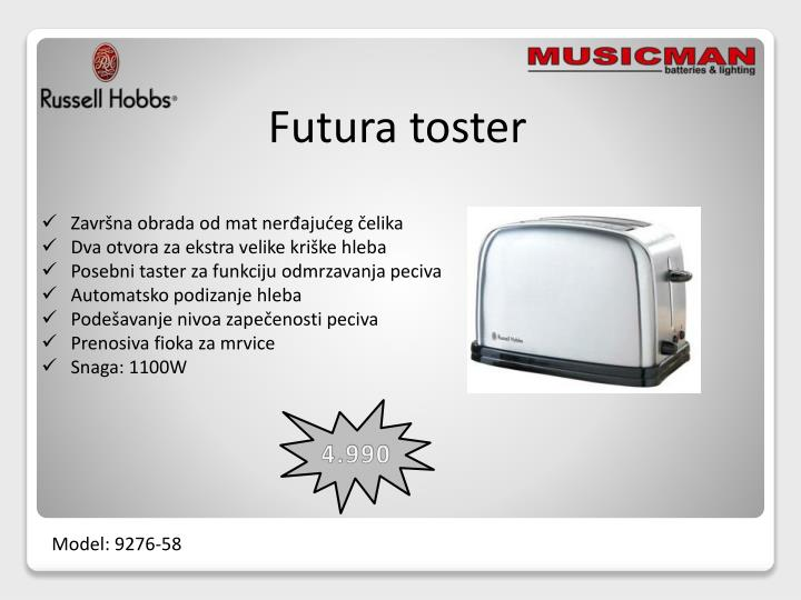 Futura toster