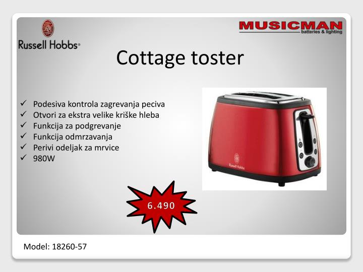 Cottage toster