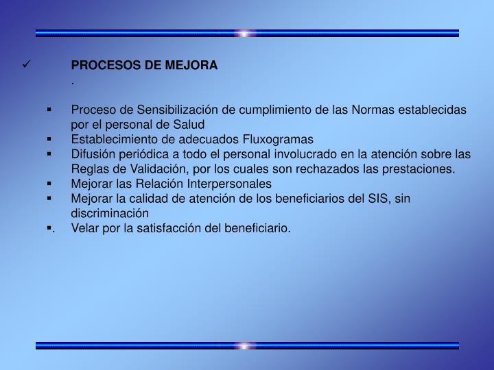 PROCESOS DE MEJORA