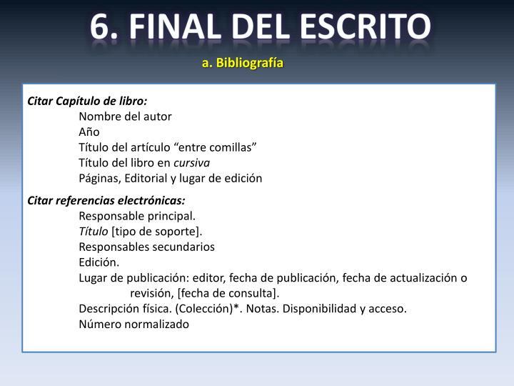 6. FINAL DEL ESCRITO