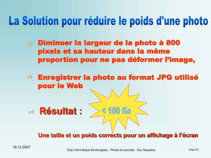 La Solution pour réduire le poids d'une photo