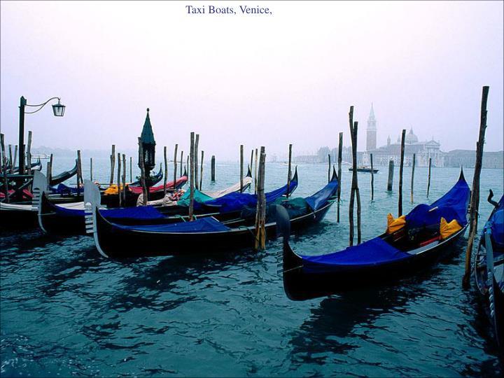 Taxi Boats, Venice,