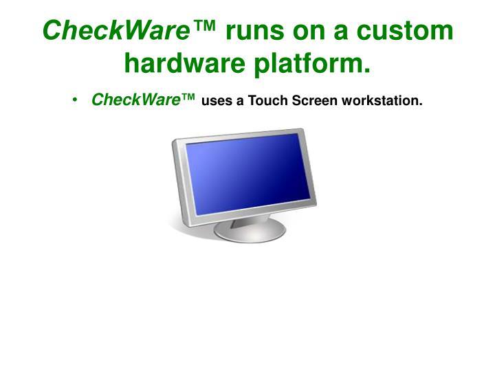 CheckWare™