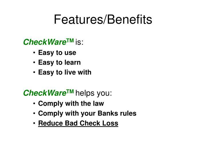 Features/Benefits
