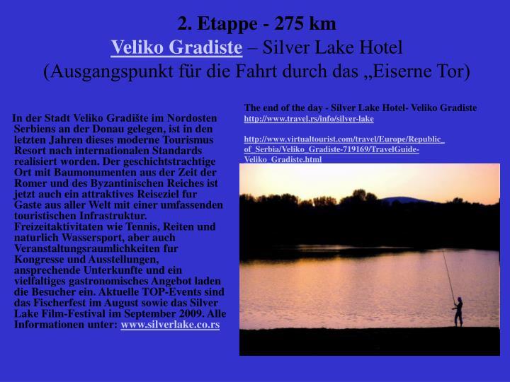 2. Etappe - 275 km