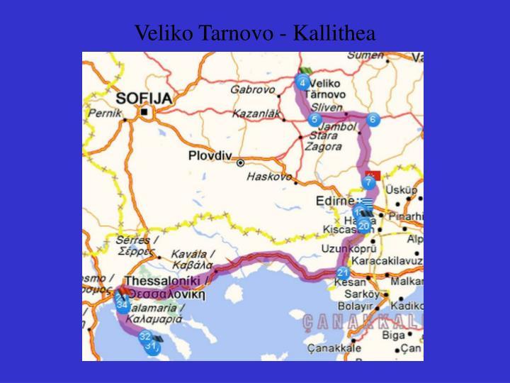 Veliko Tarnovo - Kallithea