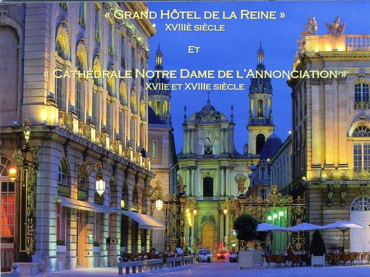 «Grand Hôtel de la Reine»