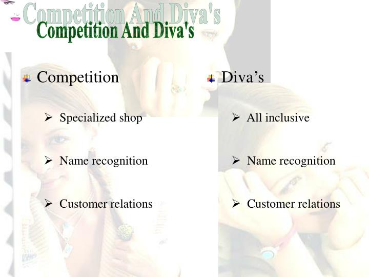 Competition And Diva's